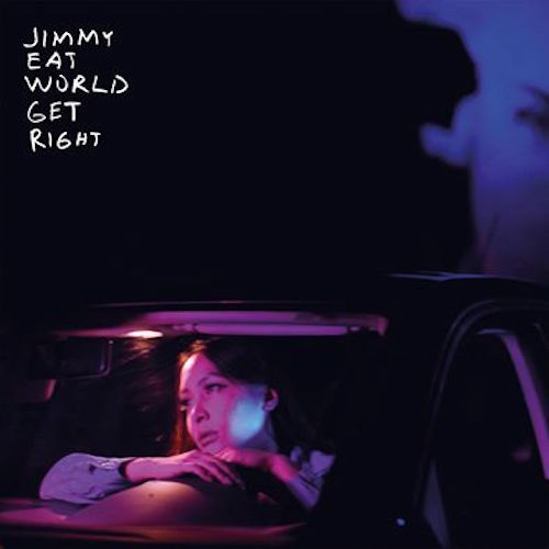 Jimmy Eat World - <br> Get Right
