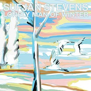 Sufjan Stevens - <br> Lonely Man Of Winter