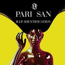 Pari San - R.I.P. Identification