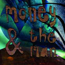 Money And The Man - Money And The Man