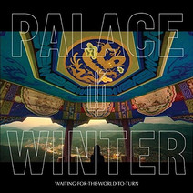 Cover: Palace Winter - Waiting For The World To Turn
