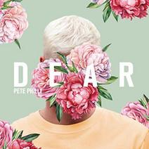 Pete Philly - Dear