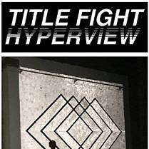 Cover: Title Fight - Hyperview