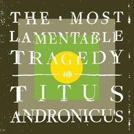 Cover: Titus Andronicus - The Most Lamentable Tragedy