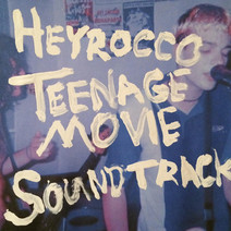 Cover: Heyrocco - Teenage Movie Soundtrack
